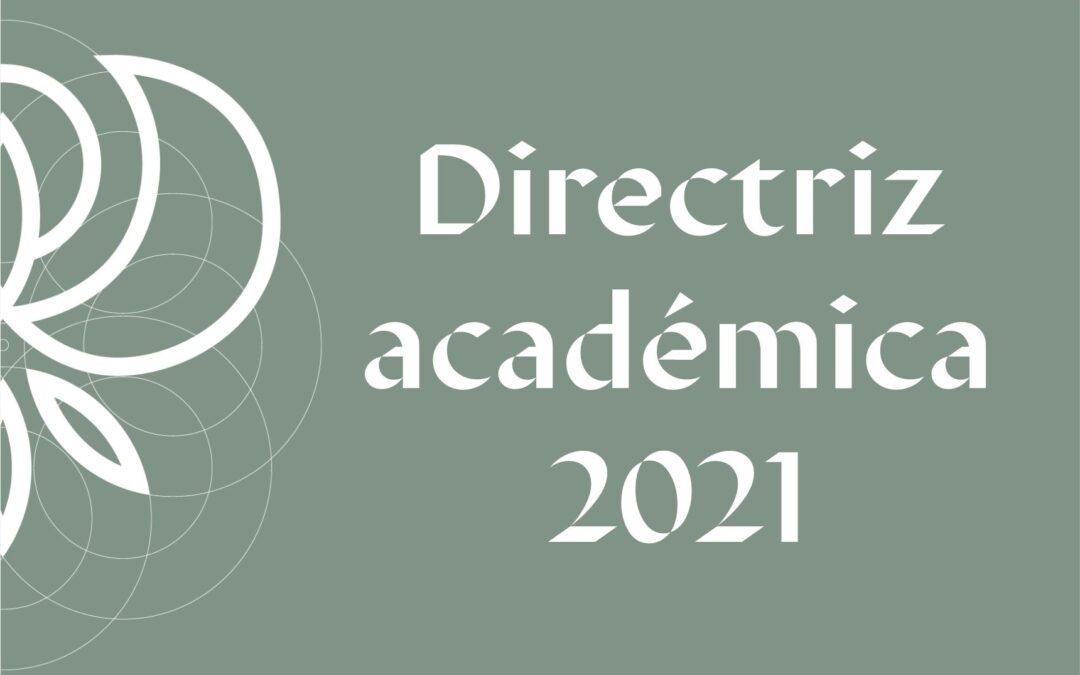 Directriz académica 2021