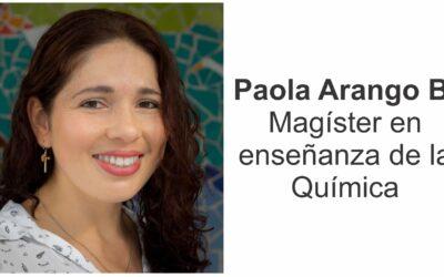 Felicitaciones a Paola Arango, Magíster en docencia de la química